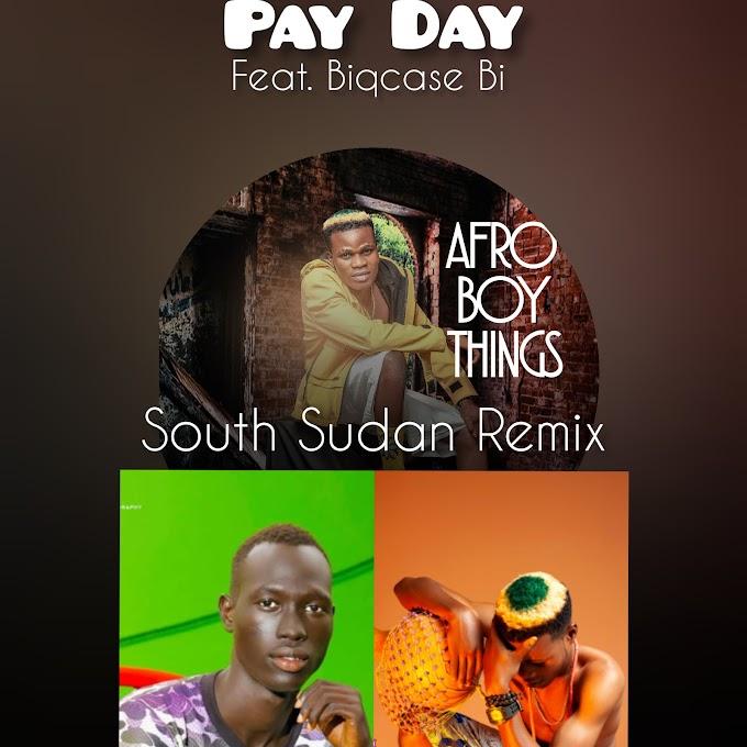 [MUSIC] SEGXYWIN X SHYNE GUYZ MUSIC - PAY DAY (SOUTH SUDAN REMIX) Feat. Biqcase Bi & Grinface
