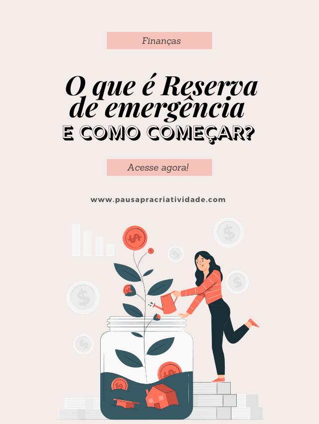 Reserva de Emergência: O que é e como começar?