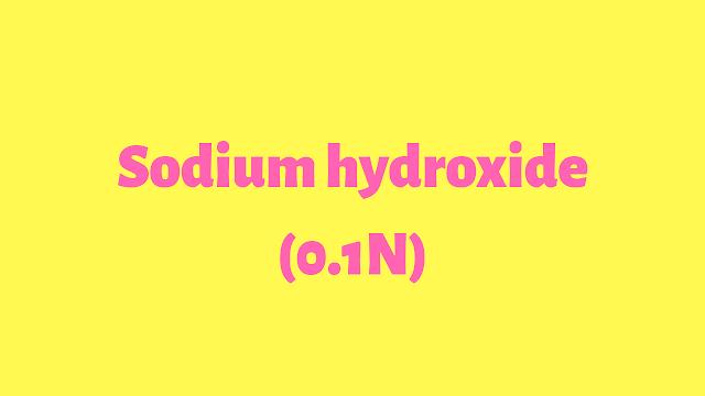 0.1 N sodium hydroxide Naoh
