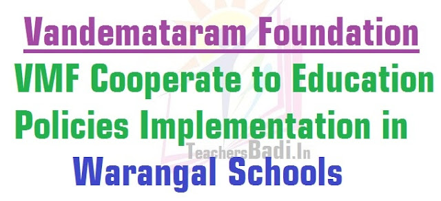 VMF,Vandemataram Foundation,Education Policies,Warangal Schools