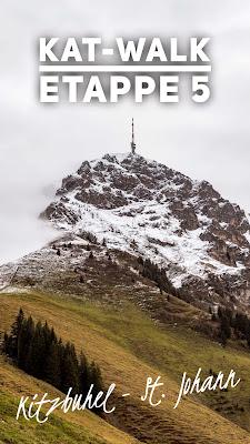 KAT-Walk | Etappe 5 | Kitzbühel - Kitzbüheler Horn - St. Johann | Kitzbüheler Alpen Trail | Weitwanderweg in Tirol | Tourenbeschreibung + GPS-Track