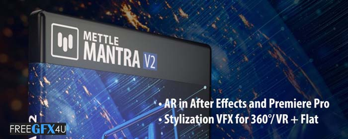 Mettle Mantra v2.23 After Effects and Premiere