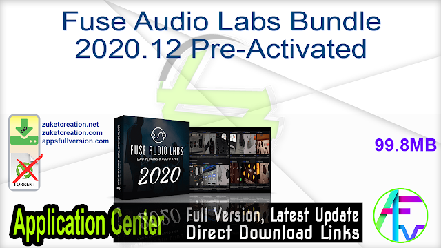 Fuse Audio Labs Bundle 2020.12 Pre-Activated