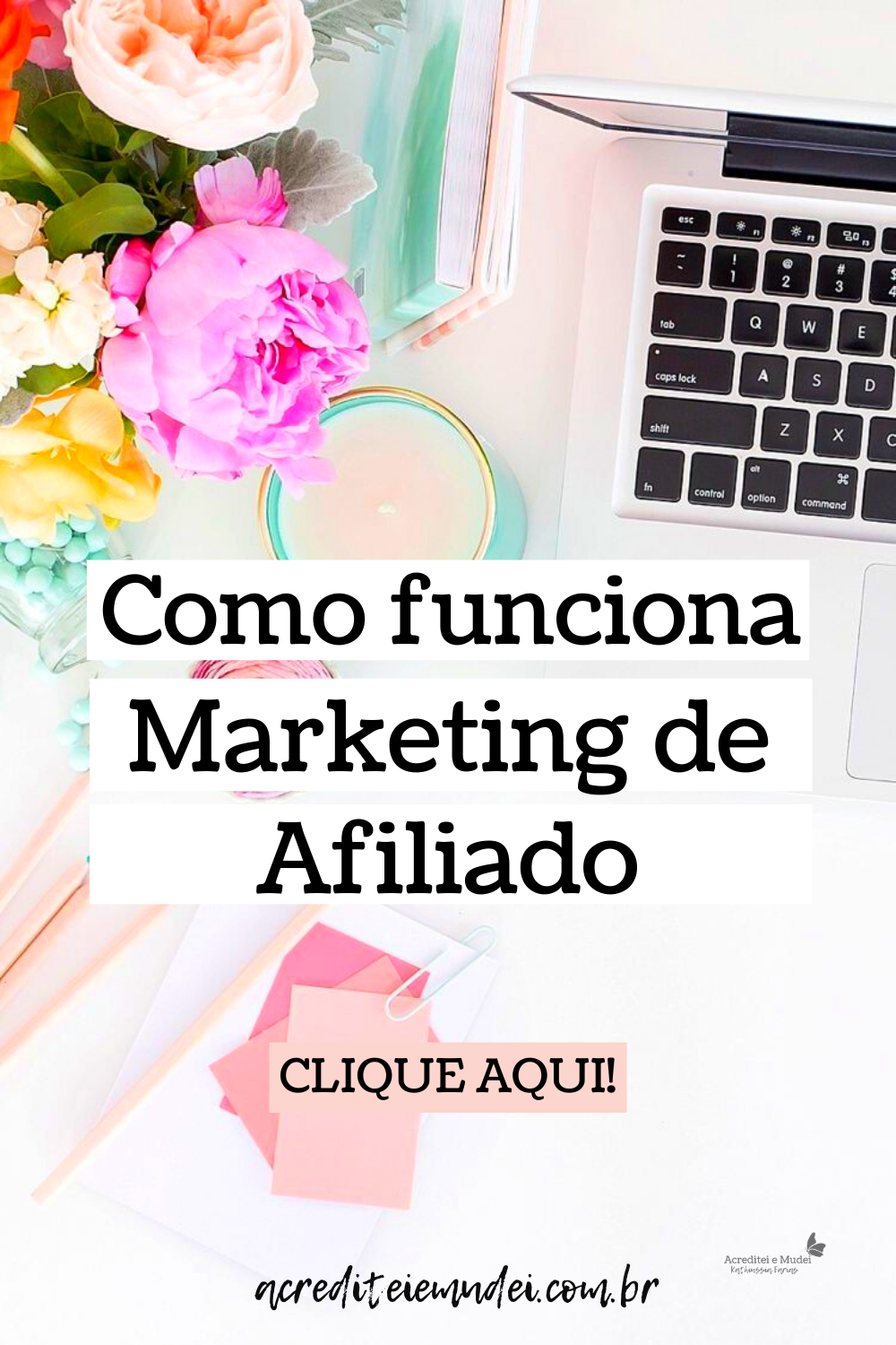 Como funciona o Marketing de afiliado passo a passo