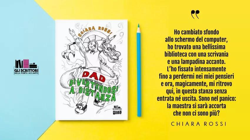 DAD: Divertendosi A Distanza, un libro per giovani lettori di Chiara Rossi