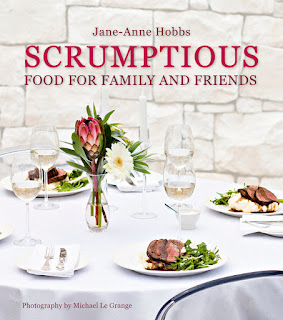 Scrumptious Food for Family and Friends by Jane-Anne Hobbs