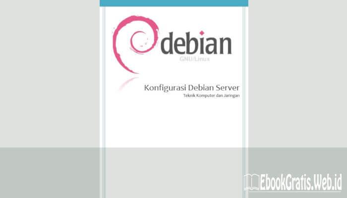 Ebook Konfigurasi Debian Server(TKJ)