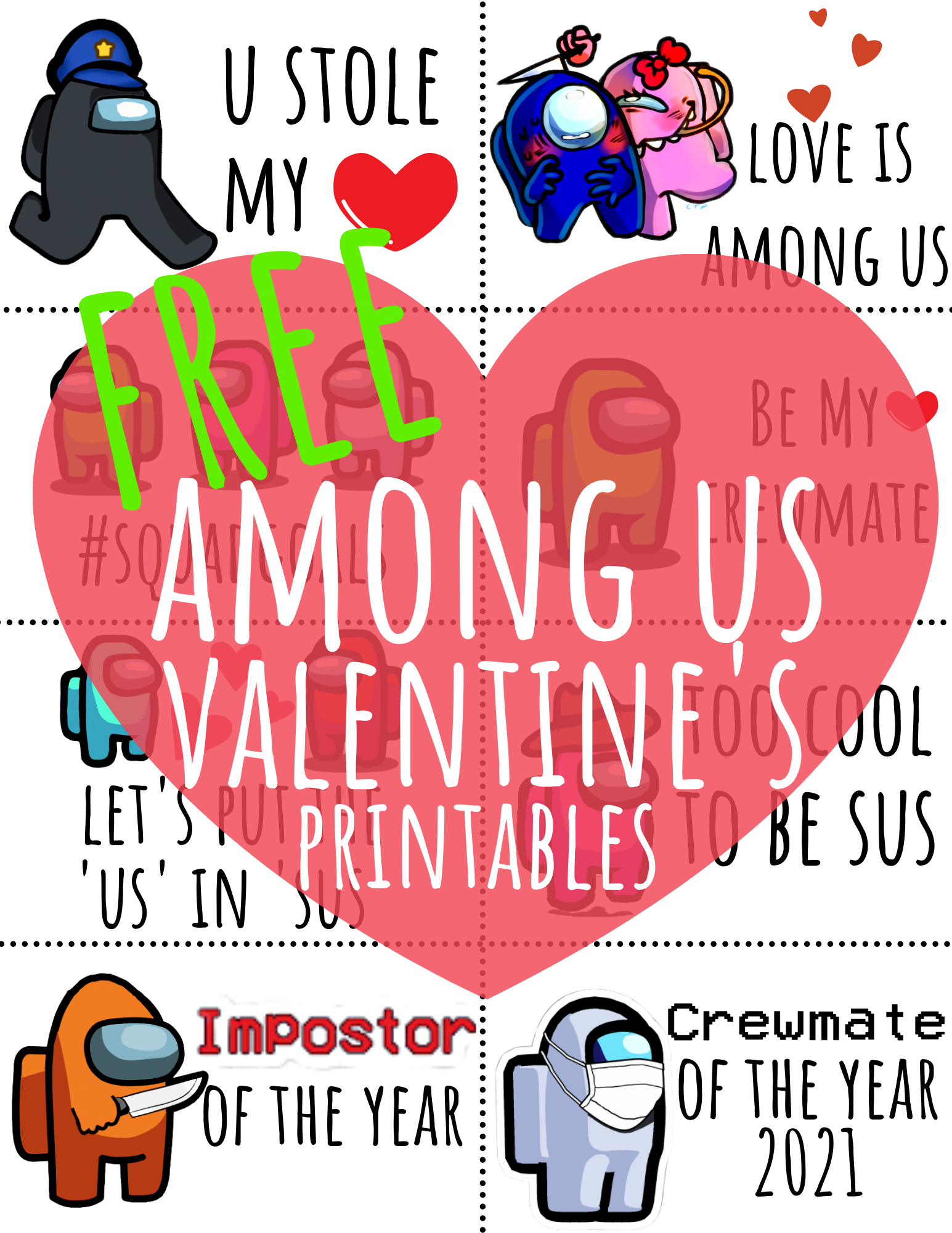 FREE Among Us Valentine's Day Printables and Cards