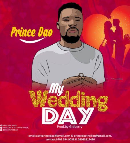 Prince Dao My Wedding Day Prod By Gidberry download mp3