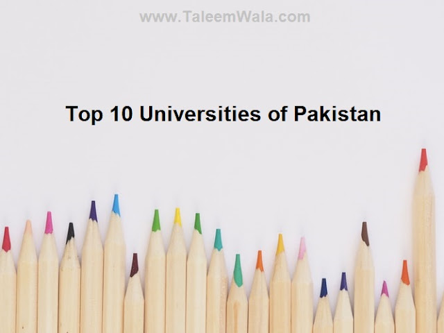 Top 10 Universities of Pakistan in 2019 - Official List by HEC