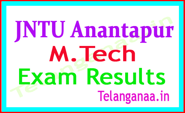 JNTU Anantapur M Tech Supply  Regular Exam Results