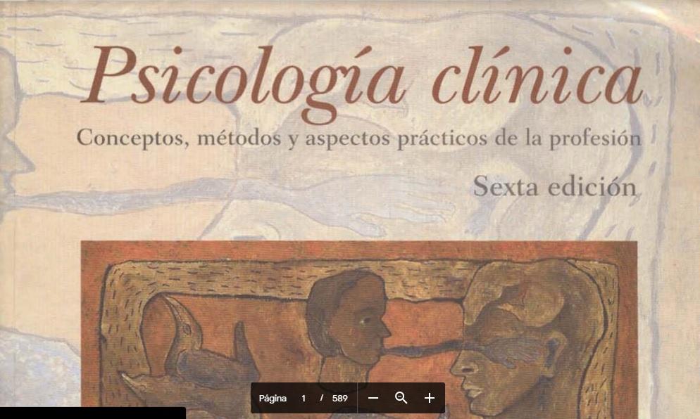 Psicología Clínica. Conceptos, Métodos Y Aspectos Prácticos De La Profesión. PDF