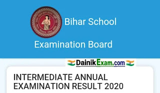 Bihar Board Intermediate 12th Result 2020 - Click Here Direct Download Bihar 12th Exam Result 2020, intermediate Result 2020, Dainik Exam com