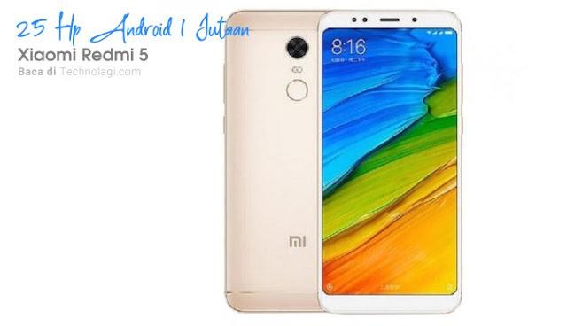 Hp terbaik 1 jutaan Xiaomi Redmi 5