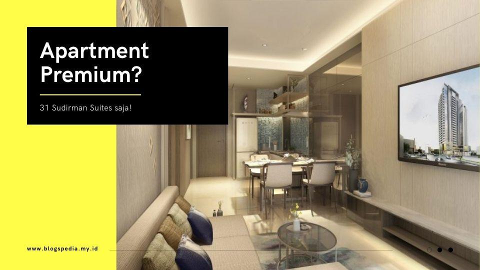 apartment premium 31 sudirman suites