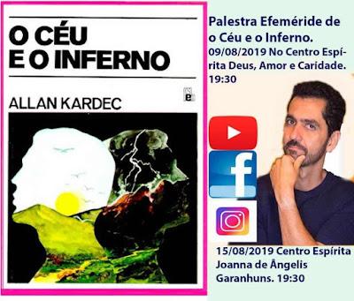 EFEMÉRIDE O CÉU E O INFERNO - Palestras de Luciano Fábio