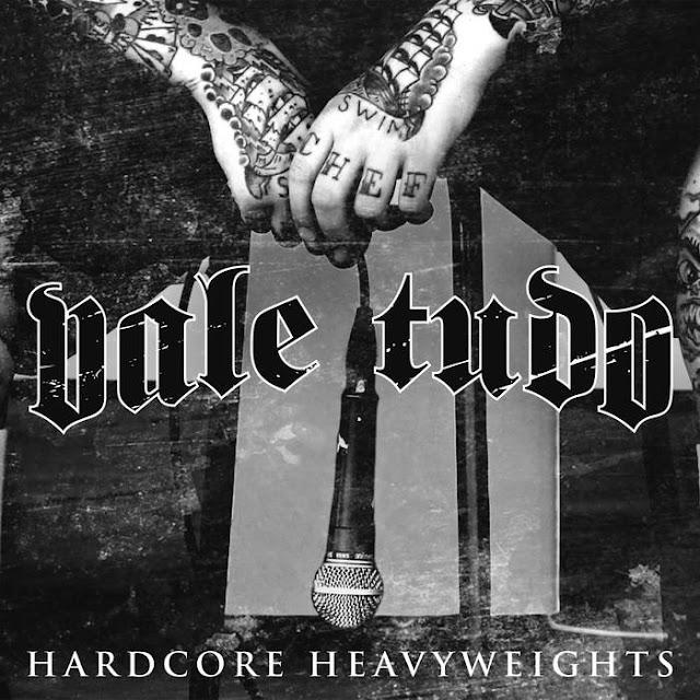Vale Tudo - Hardcore Heavyweights (2019)