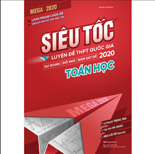 Mega 2020 - Siêu Tốc Luyện Đề THPT Quốc Gia 2020 Toán Họ ebook PDF-EPUB-AWZ3-PRC-MOBI
