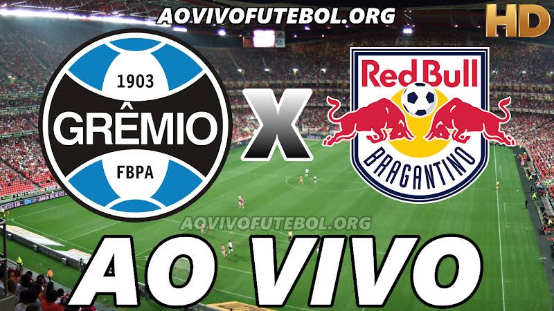 Grêmio x Bragantino Ao Vivo HD TV PFC