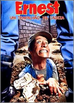Ernest - Um Trapalhão na Cadeia