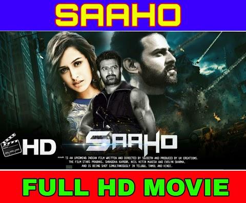 SAAHO [HINDI] FULL MOVIE 720P HD