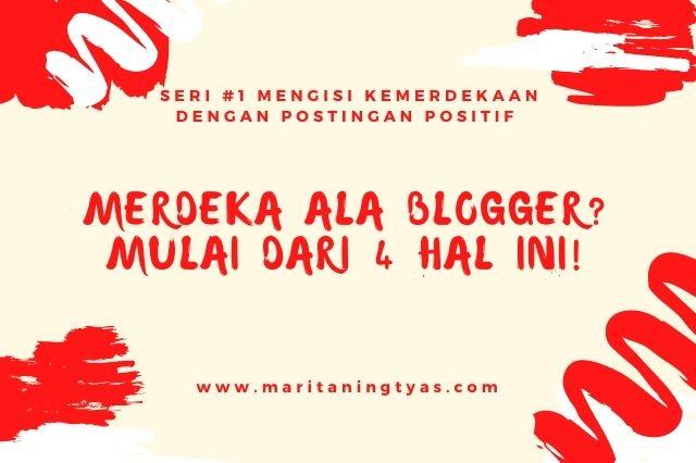 makna kemerdekaan ala blogger