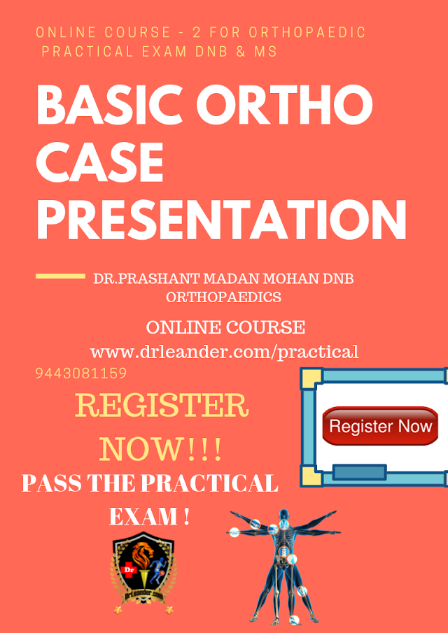 Online Course Orthopaedic Case Presentation Pass DNB MS Orthopaedic Practical Exam