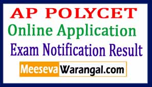 AP POLYCET 2017 Notification Schedule Online Application Hall Tickets Results