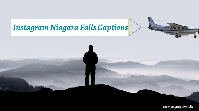 Niagara Falls Captions,Instagram Niagara Falls Captions,Niagara Falls Captions For Instagram