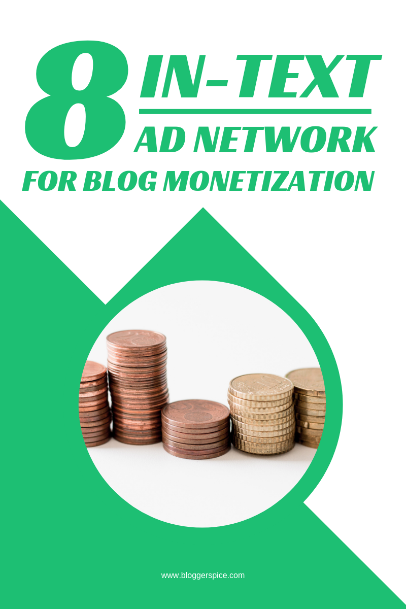 8 Best In-Text Ad Network for Blog Monetization