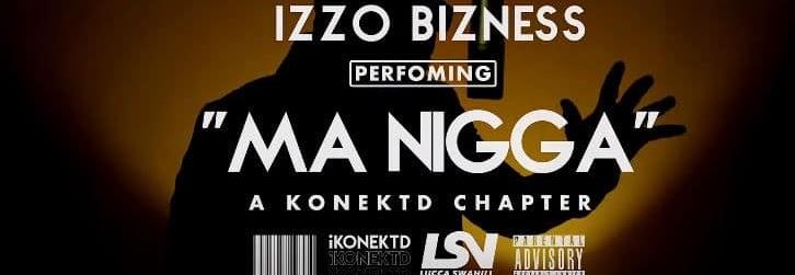 Download Izzo bizness - Ma nigga