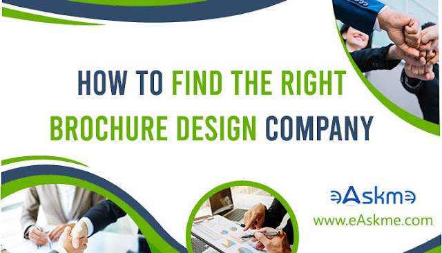 How To Find The Right Brochure Design Company: eAskme