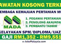 Lembaga Kemajuan Pertanian Muda MADA -Gaji RM1,352 - RM9,551