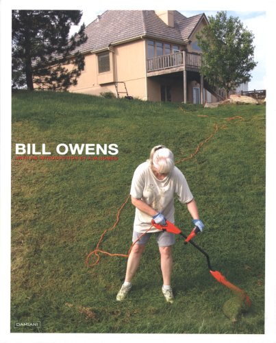 Bill Owens by A.M. Homes and Bill Owens