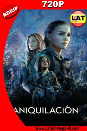 Annihilation (2018) Latino HD BDRip 720p ()