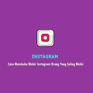 Cara membuka Blokir Instagram - Thumbnail