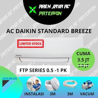 Promo AC Daikin 1/2 PK + Pasang Hanya 3.5 Juta Semarang