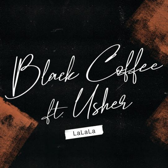 Black Coffee – LaLaLa feat. Usher