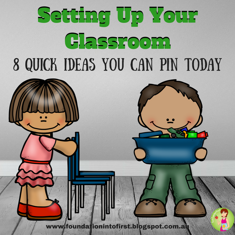 Quick Classroom Ideas ~ Foundation into first setting up your classroom quick