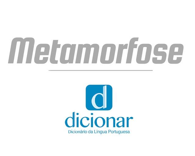 Significado de Metamorfose