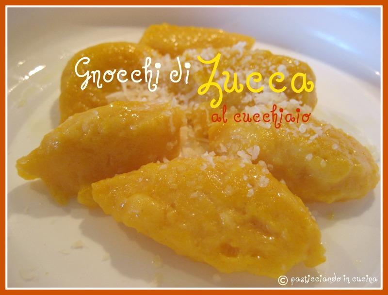 Ricetta Gnocchi Di Ricotta Al Cucchiaio.Pasticciando In Cucina Gnocchi Di Zucca Al Cucchiaio