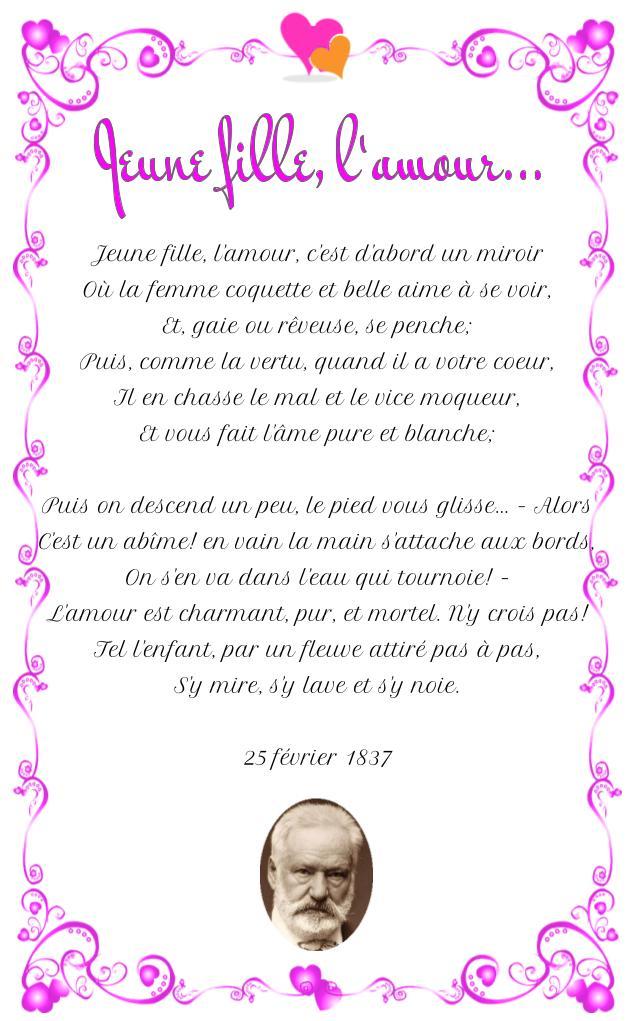 Jeune fille, l'amour... Jolie poème de Victor Hugo