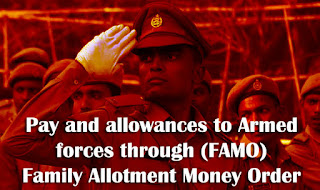 Pay and allowances to Armed forces through Family Allotment Money Order
