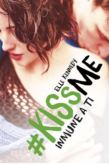 Inmune a ti | Kiss me #3 | Elle Kennedy