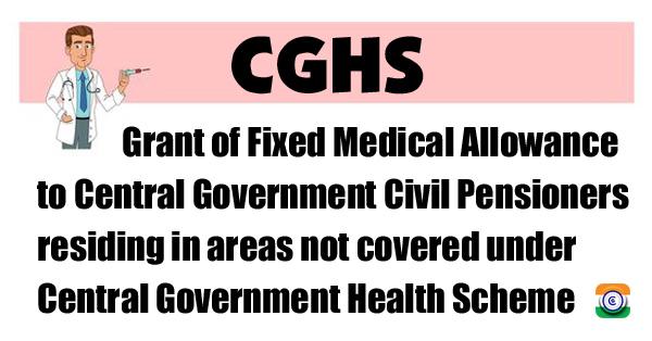 Central-Government-Health-Scheme-FMA-Pensioners