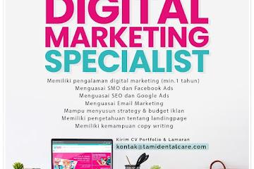 Lowongan Kerja Digital Marketing Specialist Tami Dental Care