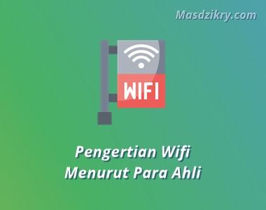 Pengertian wifi menurut para ahli