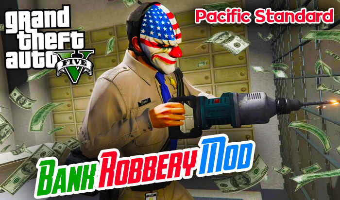 GTA 5 Bank Robbery Mod Download   Pacific Standard   GTA V Mods