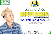 Suaeb Qury Mengucapkan Selamat dan Sukses Muspimda PKC PMII Bali-Nusra