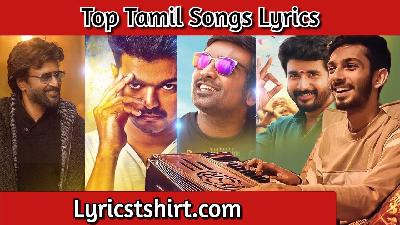 Top Tamil Songs Lyrics